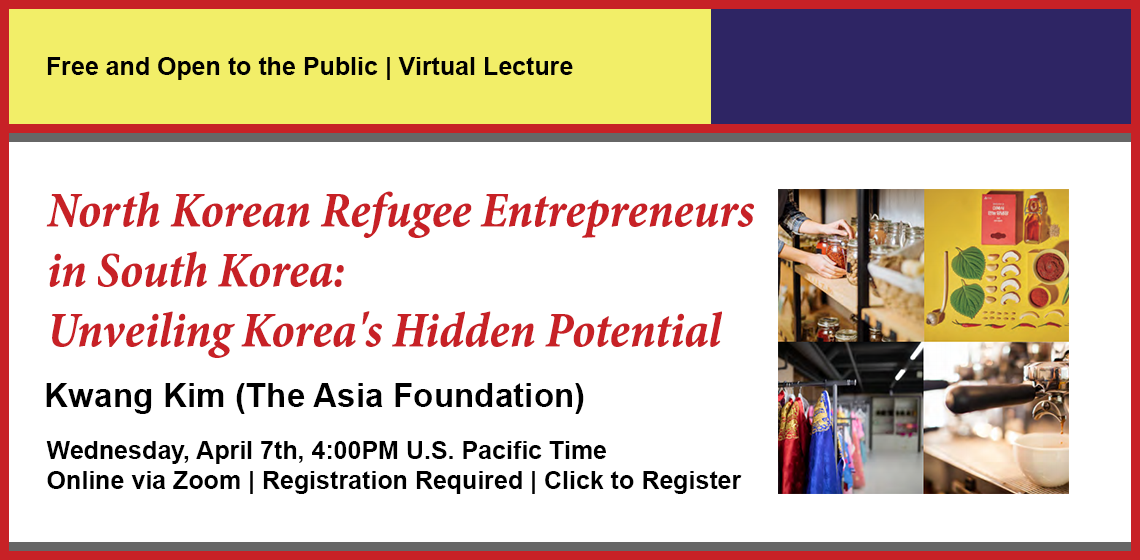 Click here to register for North Korean Refugee Entrepreneurs in South Korea: Unveiling Korea's Hidden Potential.
