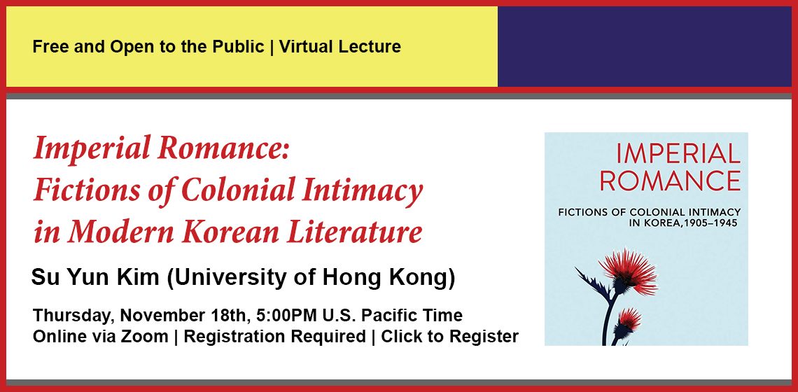 Click here to register for Imperial Romance: Fictions of Colonial Intimacy in Modern Korean Literature