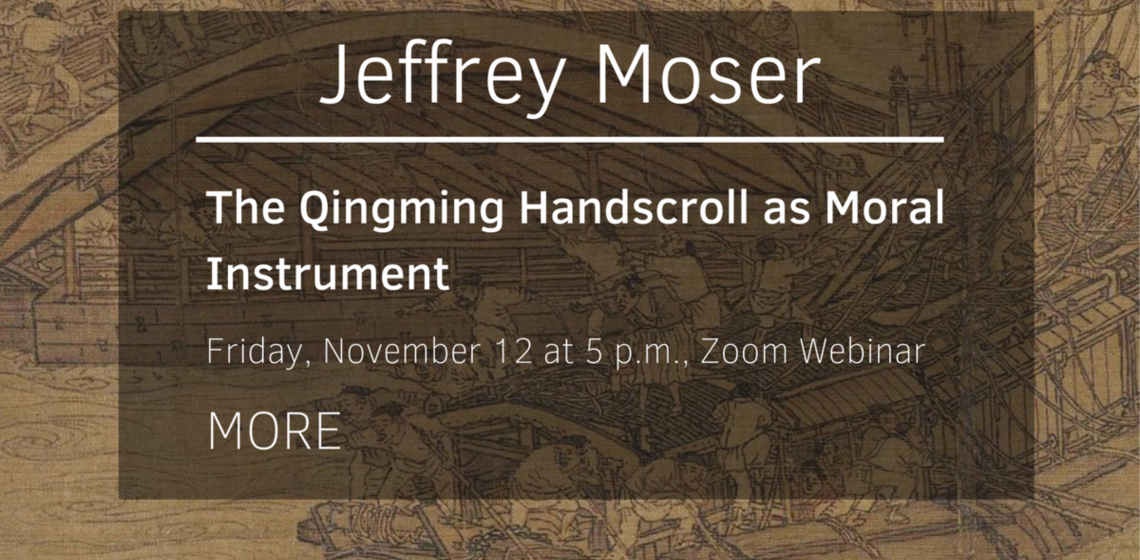 The Qingming Handscroll as Moral Instrument