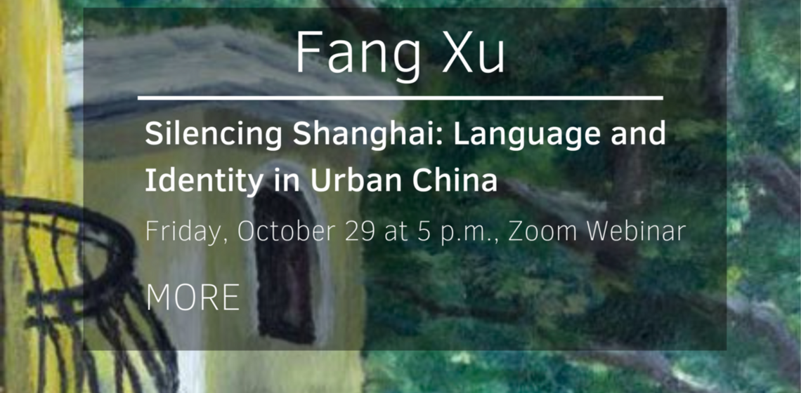 Silencing Shanghai: Language and Identity in Urban China